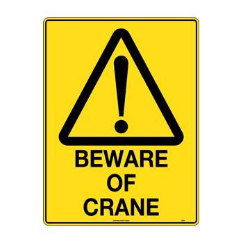 Beware of Crane