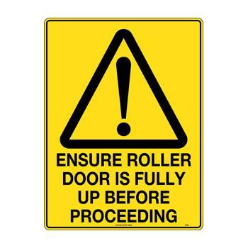 Ensure Roller Door Is Fully Up Before Proceeding